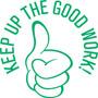 "35618 - 35618 'KEEP UP THE GOOD WORK' 7/8"" Diameter"