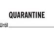 "7046 - 7046 QUARANTINE Until 1/2"" x 1-5/8"""