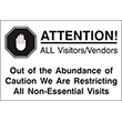 """79001 - 79001 ATTENTION!  ALL Visitors/Vendors 12"""" x 18"""""""