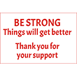 """79022 - 79022 BE STRONG Things will get better 8"""" x 12"""""""