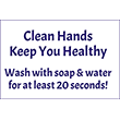 """79024 - 79024 Clean Hands Keep You Healthy 8"""" x 12"""""""